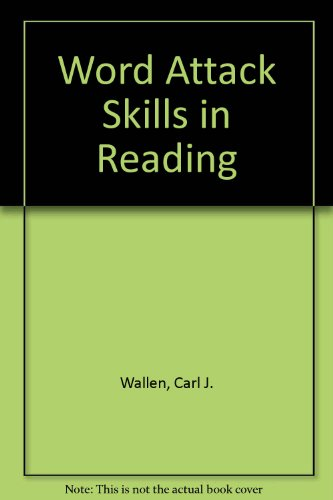 Word attack skills in reading (The Merrill: Wallen, Carl J