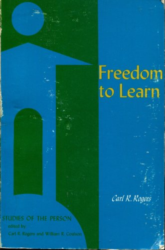 9780675095792: Freedom to Learn: A View of What Education Might Become