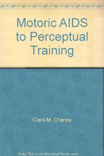Motoric Aids to Perceptual Training
