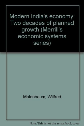 Modern India's economy; two decades of planned: Malenbaum, Wilfred