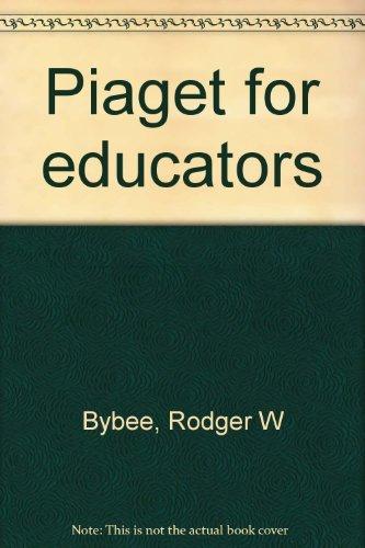 9780675098380: Piaget for educators