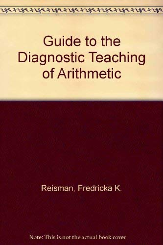 9780675098793: Guide to the Diagnostic Teaching of Arithmetic