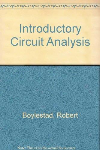 Introductory Circuit Analysis, 4th Edition: Boylestad, Robert L.