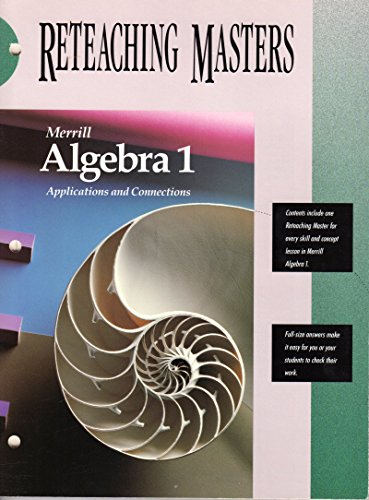9780675131209: Merrill Algebra 1: Applications and Connections Reteaching Masters
