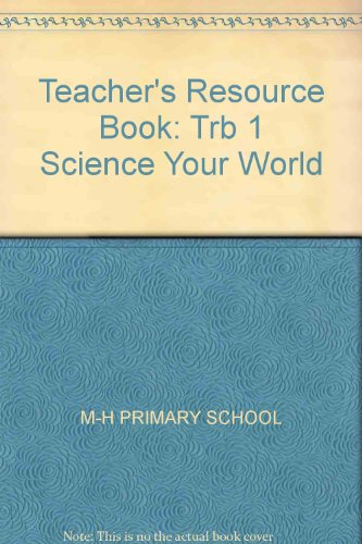 9780675162388: Teacher's Resource Book: Trb 1 Science Your World