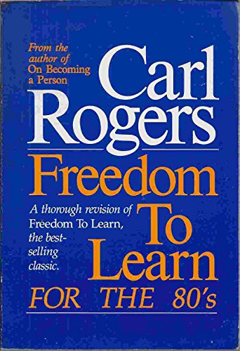 9780675200127: Freedom to Learn for the 80's