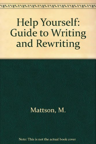 9780675200271: Help Yourself: A Guide to Writing and Rewriting
