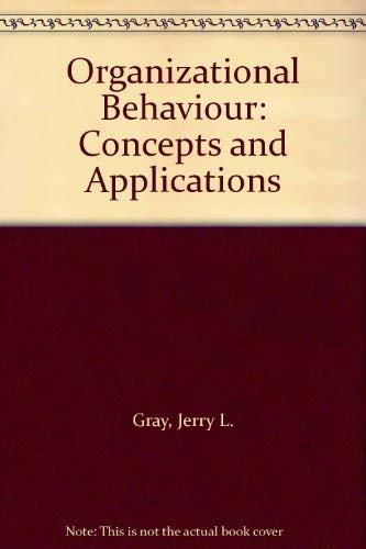 9780675200981: Organizational Behaviour: Concepts and Applications