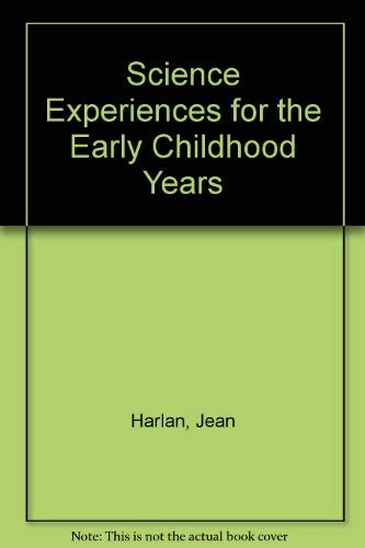 9780675201186: Science Experiences for the Early Childhood Years