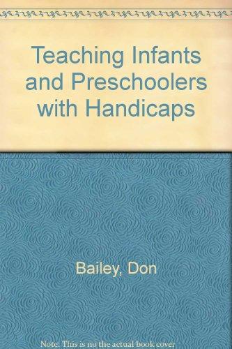 9780675201322: Teaching Infants and Preschoolers with Handicaps