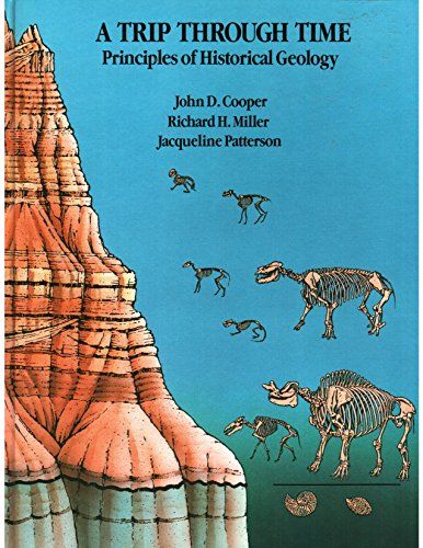 9780675201407: Trip Through Time: Principles of Historical Geology