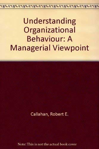 Understanding Organizational Behavior: A Managerial Viewpoint: Knudson, Harry R.,Fleenor