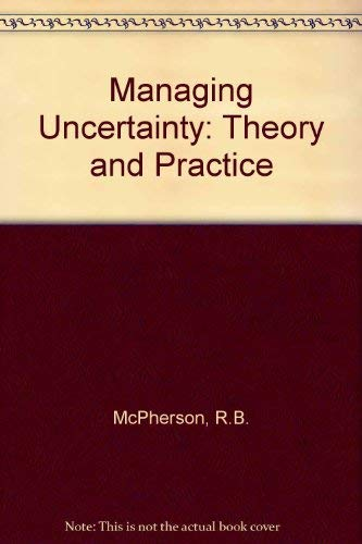 9780675202329: Managing Uncertainty: Administrative Theory and Practice in Education
