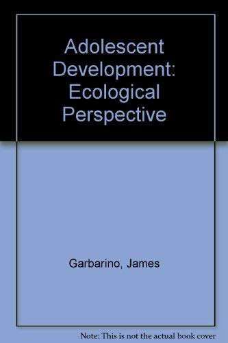 9780675203012: Adolescent Development: An Ecological Perspective
