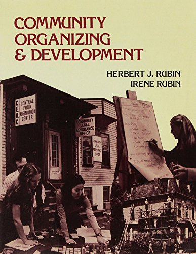 Community Organizing and Development: Rubin, Herbert J., Rubin, Irene