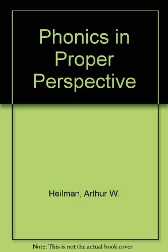 9780675203760: Phonics in Proper Perspective