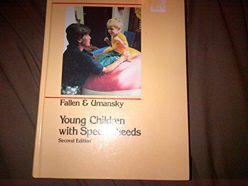 Young Children With Special Needs: Fallen, Nancy H.; Umansky, Warren