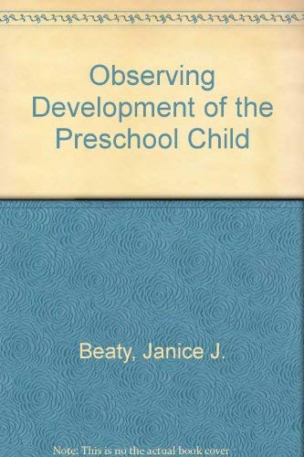 9780675204088: Observing Development of the Preschool Child