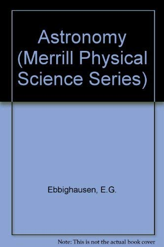 9780675204132: Astronomy (Merrill Physical Science Series)