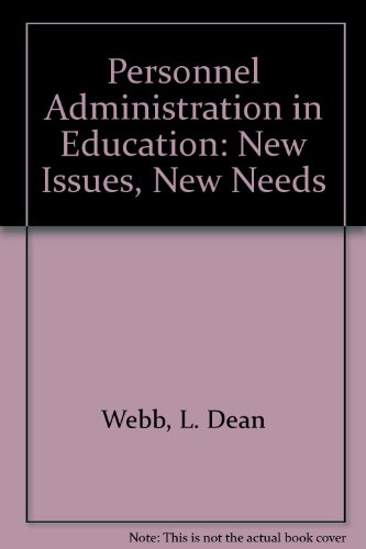 Personnel Administration in Education : New Issues: M. Scott Norton;