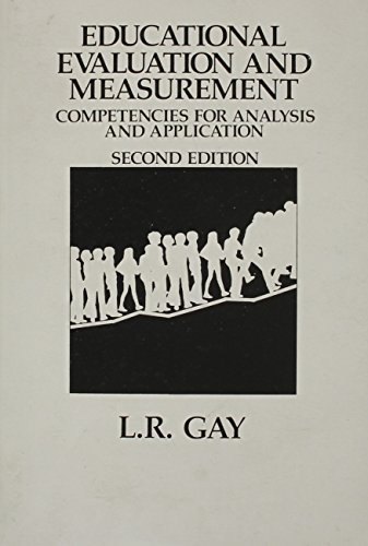 Educational Evaluation and Measurement: Competencies for Analysis: Gay