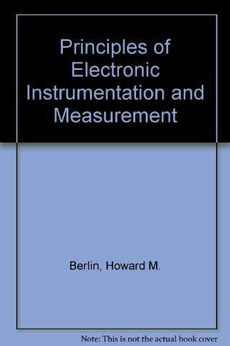 9780675204491: Principles of Electronic Instrumentation and Measurement (Merrill's international series in electrical and electronics technology)