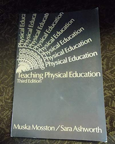 9780675204590: Teaching Physical Education