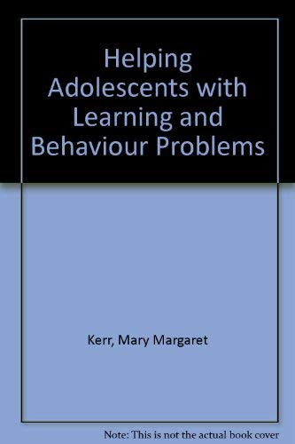 Helping Adolescents With Learning and Behavior Problems