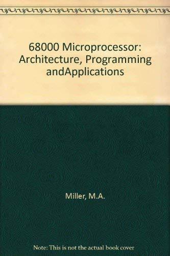 9780675205221: 68000 Microprocessor: Architecture, Programming andApplications