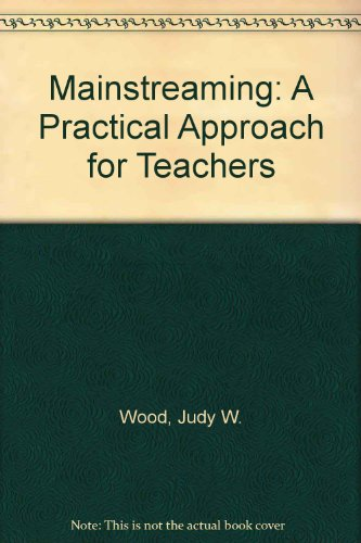 9780675205351: Mainstreaming: A Practical Approach for Teachers