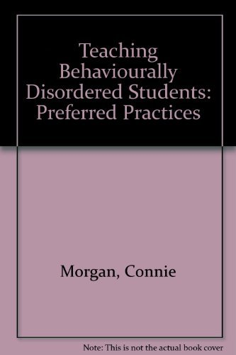 9780675205436: Teaching Behaviorally Disordered Students: Preferred Practices