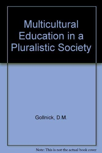 9780675205733: Multicultural Education in a Pluralistic Society (2nd Edition)