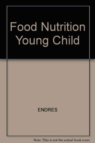 9780675205771: Food, Nutrition, and the Young Child