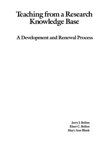 Teaching From a Research Knowledge Base: A: Jerry J. Bellon,