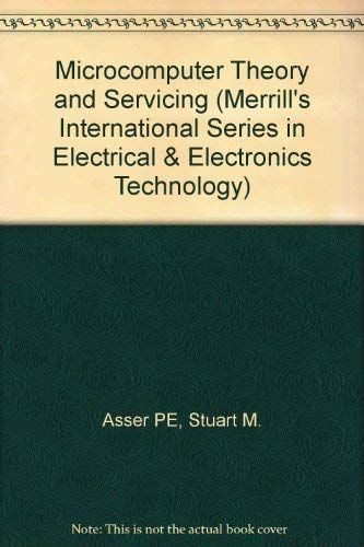 9780675206594: Microcomputer Theory and Servicing (Merrills International Series in Electrical and Electronics Technology)