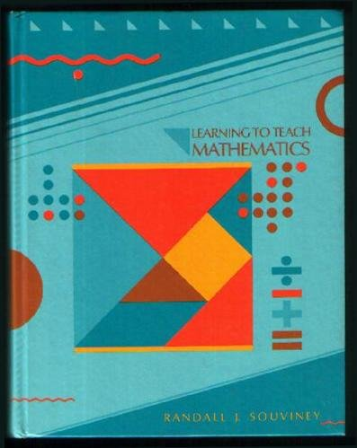9780675206877: Learning to Teach Mathematics