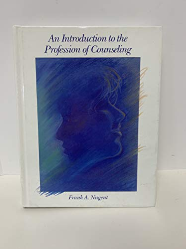 9780675206884: An Introduction to the Profession of Counseling