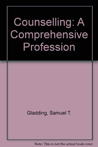 9780675206976: Counselling: A Comprehensive Profession