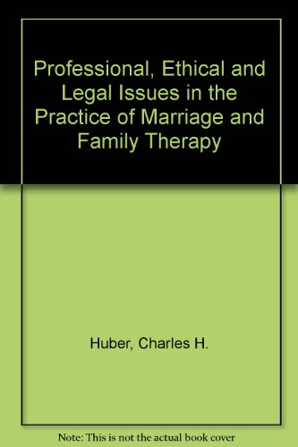 9780675207034: Professional, Ethical and Legal Issues in the Practice of Marriage and Family Therapy