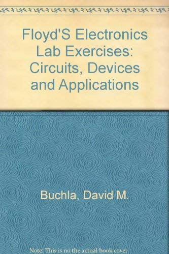 9780675207362: Experiments in Electronics Fundamentals: Circuits, Devices and Applications