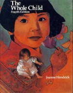 9780675207614: The Whole Child: Early Childhood Education for the Eighties