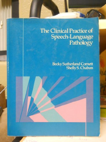 9780675208086: Clinical Practice of Speech-Language Pathology