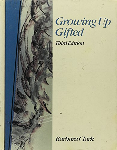 9780675208321: Growing Up Gifted: Developing the Potential of Children at Home and at School
