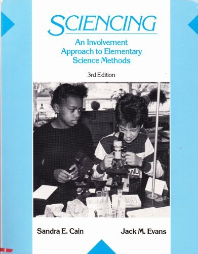 9780675208697: Sciencing: An Involvement Approach to Elementary Science Methods