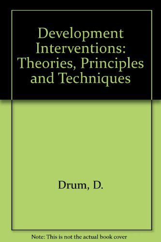 9780675208758: Development Interventions: Theories, Principles and Techniques