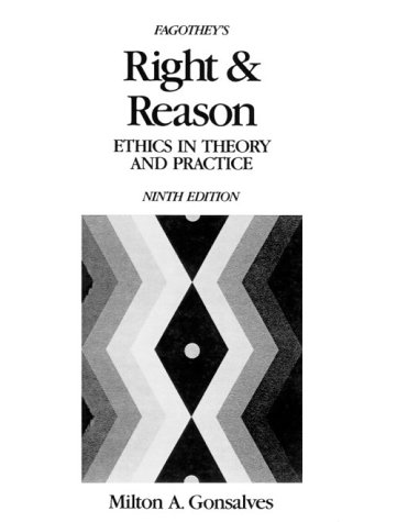 Fagothey's Right and Reason : Ethics in: Milton A. Gonsalves