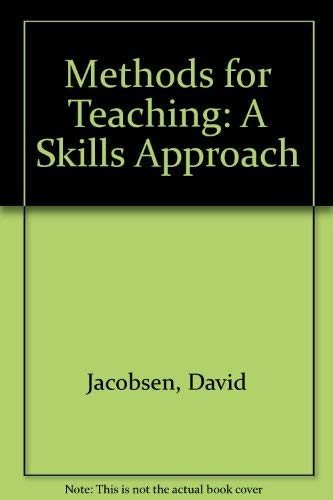 9780675209694: Methods for Teaching: A Skills Approach