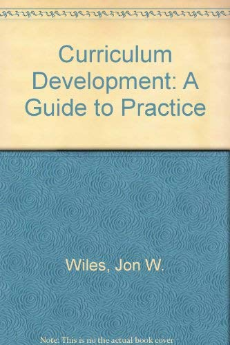 9780675209748: Curriculum Development: A Guide to Practice