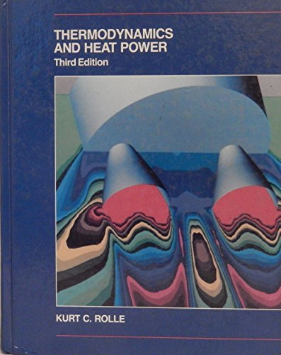 9780675210164: Thermodynamics and Heat Power (Merrill series in mechanical, industrial, and civil technology)