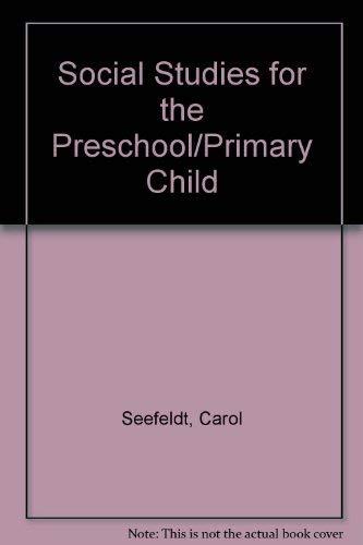 9780675210843: Social Studies for the Preschool/Primary Child